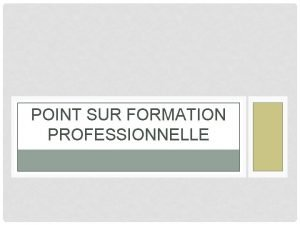 POINT SUR FORMATION PROFESSIONNELLE LAPPRENTISSAGE Dfinition Lapprentissage a