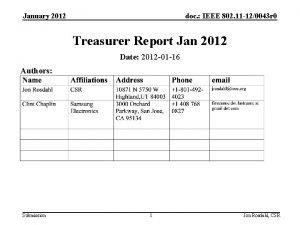 January 2012 doc IEEE 802 11 120043 r