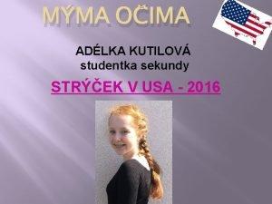 MMA OIMA ADLKA KUTILOV studentka sekundy STREK V
