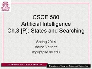 CSCE 580 Artificial Intelligence Ch 3 P States