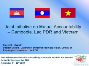 Joint Initiative on Mutual Accountability Cambodia Lao PDR