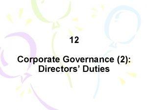 12 Corporate Governance 2 Directors Duties Content 1