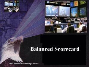 Balanced Scorecard MF Francisco Javier Madrigal Moreno Balanced
