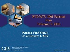 RTDATU 1001 Pension Plan February 9 2016 Pension
