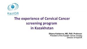 The experience of Cervical Cancer screening program in