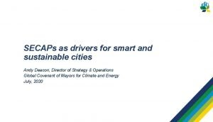 SECAPs as drivers for smart and sustainable cities