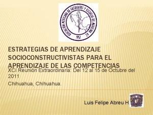 ESTRATEGIAS DE APRENDIZAJE SOCIOCONSTRUCTIVISTAS PARA EL APRENDIZAJE DE