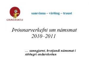 samvinna viring traust runarverkefni um nmsmat 2010 2011