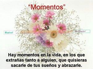 Momentos Musical Los Iracundos Hay momentos en la