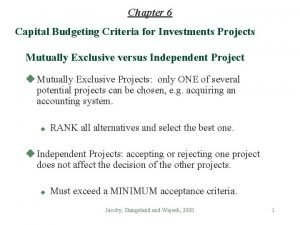 Chapter 6 Capital Budgeting Criteria for Investments Projects