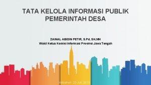TATA KELOLA INFORMASI PUBLIK PEMERINTAH DESA ZAINAL ABIDIN