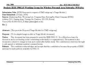 July 2006 doc IEEE 802 15 06281 r