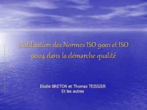 Lutilisation des Normes ISO 9001 et ISO 9004