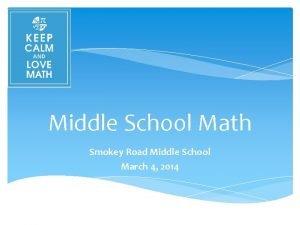 Middle School Math Smokey Road Middle School March