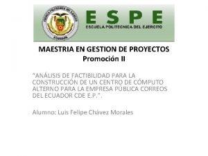 MAESTRIA EN GESTION DE PROYECTOS Promocin II ANLISIS