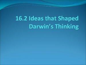 16 2 Ideas that Shaped Darwins Thinking Ideas