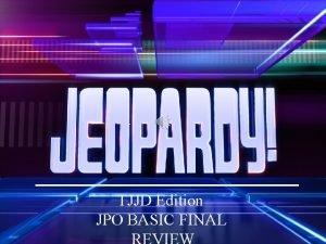 TJJD Edition JPO BASIC FINAL ROUND ONE Categories