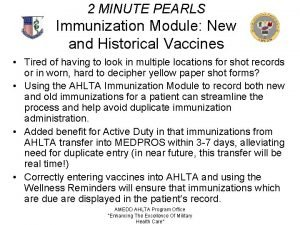 2 MINUTE PEARLS Immunization Module New and Historical