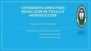 CONSIDERACIONES PARA REDACCION DE TITULO E INTRODUCCIN Presentado