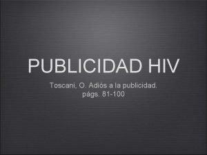 PUBLICIDAD HIV Toscani O Adis a la publicidad