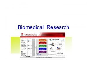 Biomedical Research Biomedical Research Definition Study of the