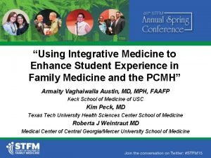 Using Integrative Medicine to Enhance Student Experience in