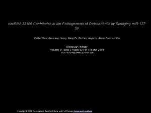 circ RNA 33186 Contributes to the Pathogenesis of