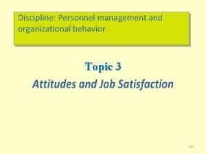 Discipline Personnel management and organizational behavior Topic 3