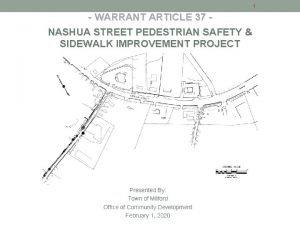 1 WARRANT ARTICLE 37 NASHUA STREET PEDESTRIAN SAFETY