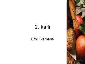 2 kafli Efni lkamans Lfrn efni Allar lifandi