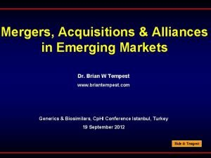 Mergers Acquisitions Alliances in Emerging Markets Dr Brian