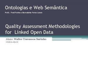 Ontologias e Web Semntica Profs Fred Freitas e