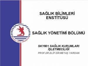 SALIK BLMLER ENSTTS SALIK YNETM BLM SKY 601