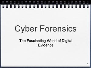 Cyber Forensics The Fascinating World of Digital Evidence