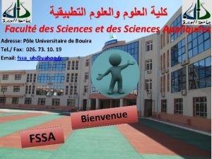 Facult des Sciences et des Sciences Appliques Adresse