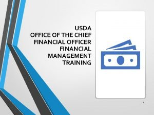USDA OFFICE OF THE CHIEF FINANCIAL OFFICER FINANCIAL