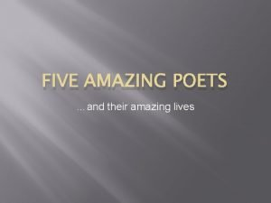FIVE AMAZING POETS and their amazing lives Pablo