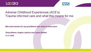 Adverse Childhood Experiences ACEs Trauma informed care and