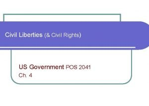 Civil Liberties Civil Rights US Government POS 2041