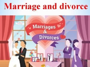 Marriage and divorce Harmony in Family Marria Ge