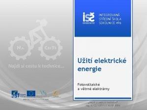INTEGROVAN STEDN KOLA SOKOLNICE 496 Uit elektrick energie