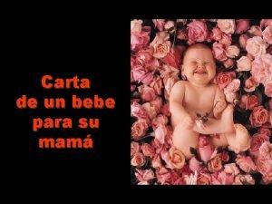 Carta de un bebe para su mam Hola