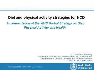 Diet and physical activity strategies for NCD Implementation