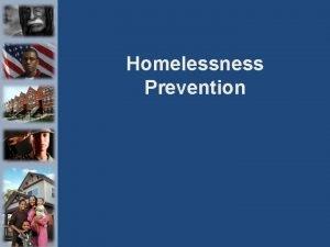 Homelessness Prevention SSVF Homelessness Prevention Eligibility Services 2