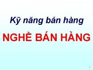 K nng bn hng NGH BN HNG 1