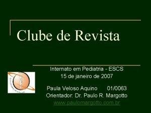 Clube de Revista Internato em Pediatria ESCS 15