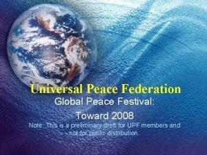 Universal Peace Federation Global Peace Festival Toward 2008