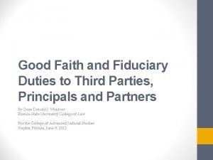 Good Faith and Fiduciary Duties to Third Parties