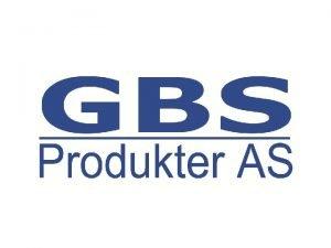 Historie GBS Produkter AS ble etablert i 2000