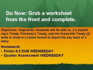 Do Now Grab a worksheet from the front
